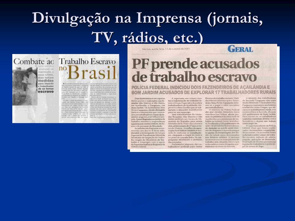 Divulgação na Imprensa (jornais, TV, rádios, etc.)