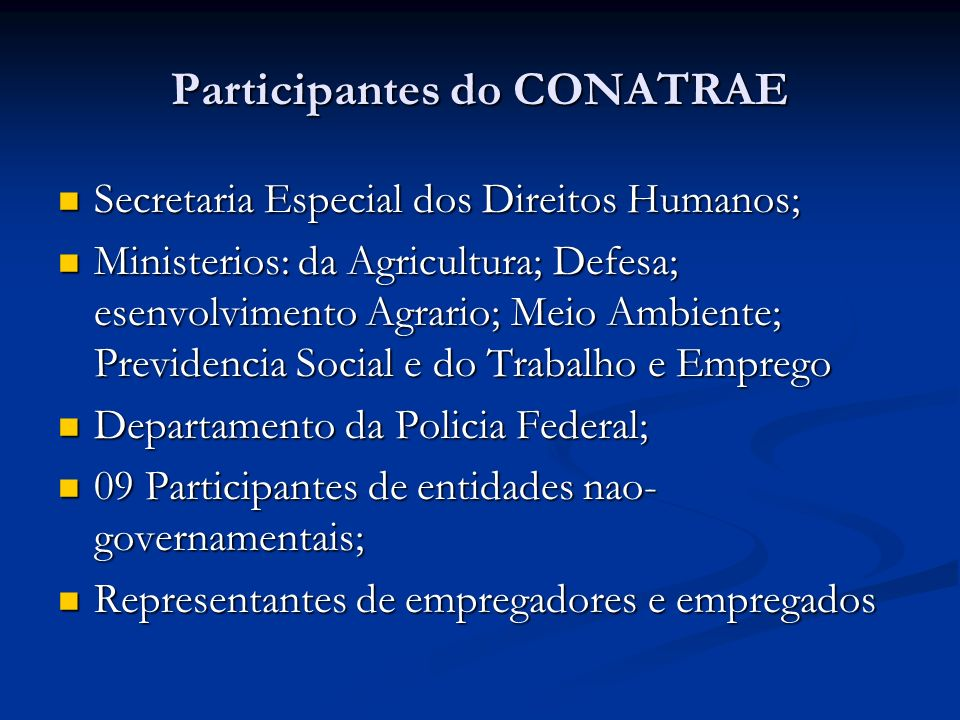 Participantes do CONATRAE