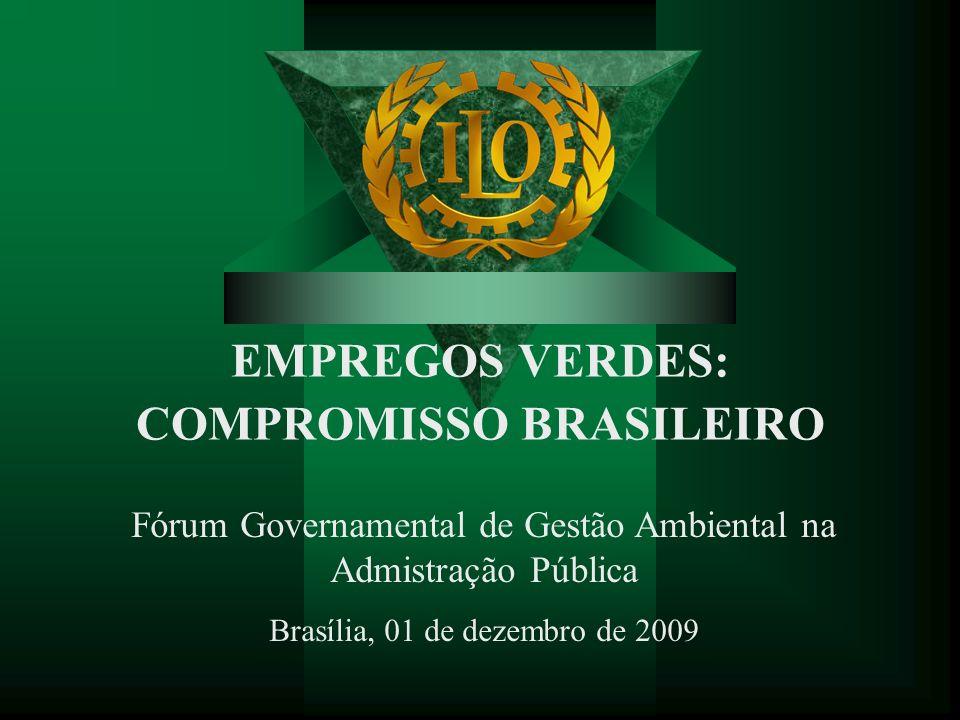 EMPREGOS VERDES: COMPROMISSO BRASILEIRO