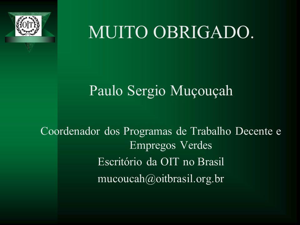MUITO OBRIGADO. Paulo Sergio Muçouçah