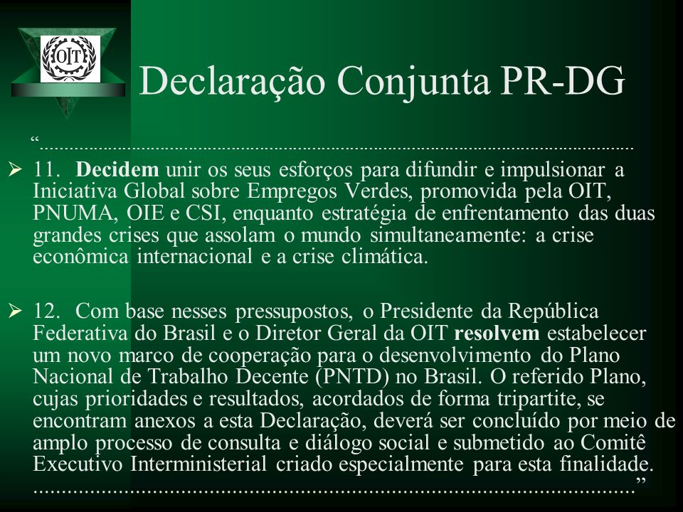 Declaração Conjunta PR-DG