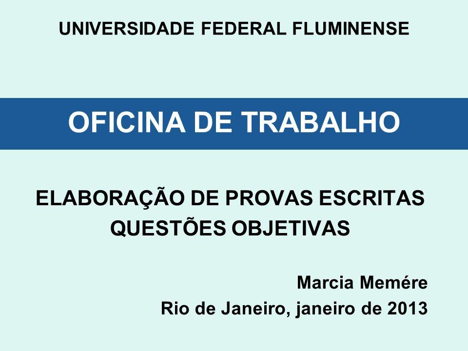 UNIVERSIDADE FEDERAL FLUMINENSE OFICINA DE TRABALHO