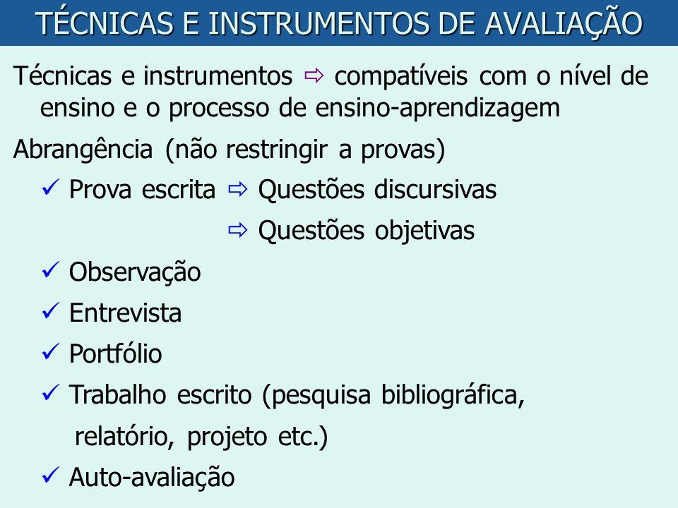 TÉCNICAS E INSTRUMENTOS DE AVALIAÇÃO