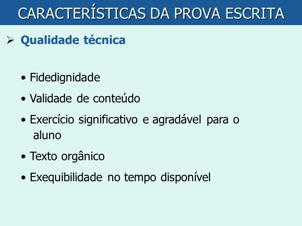 CARACTERÍSTICAS DA PROVA ESCRITA