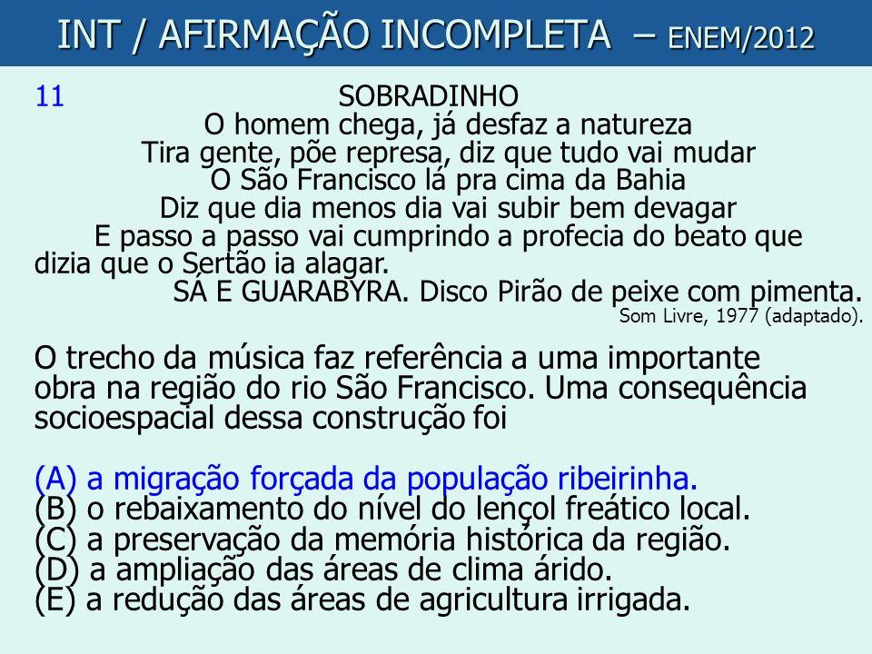INT / AFIRMAÇÃO INCOMPLETA – ENEM/2012
