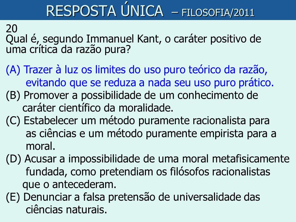 RESPOSTA ÚNICA – FILOSOFIA/2011