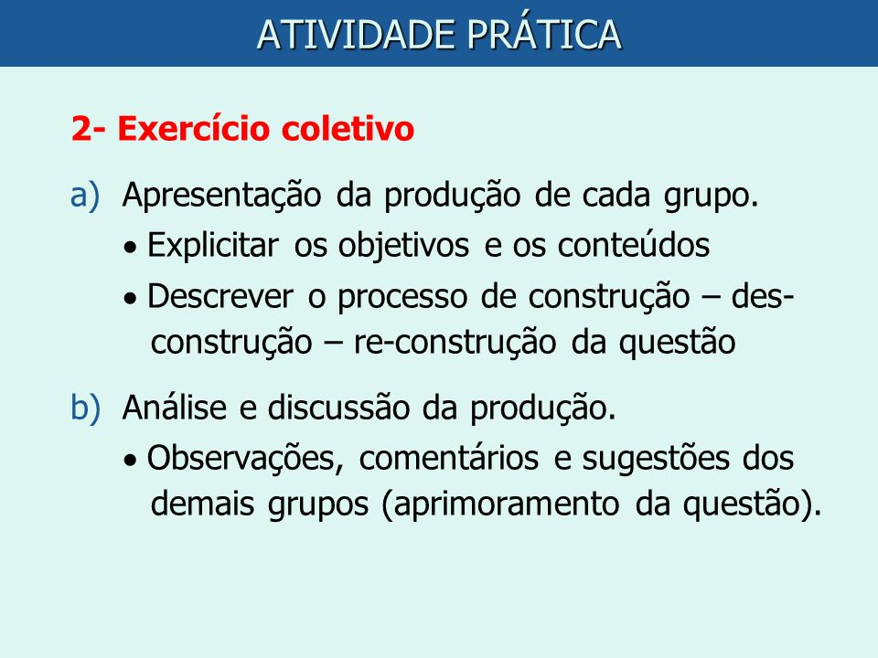 ATIVIDADE PRÁTICA 2- Exercício coletivo