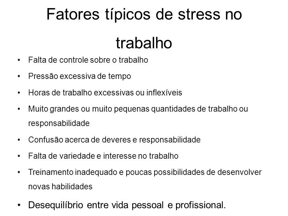 Fatores típicos de stress no trabalho