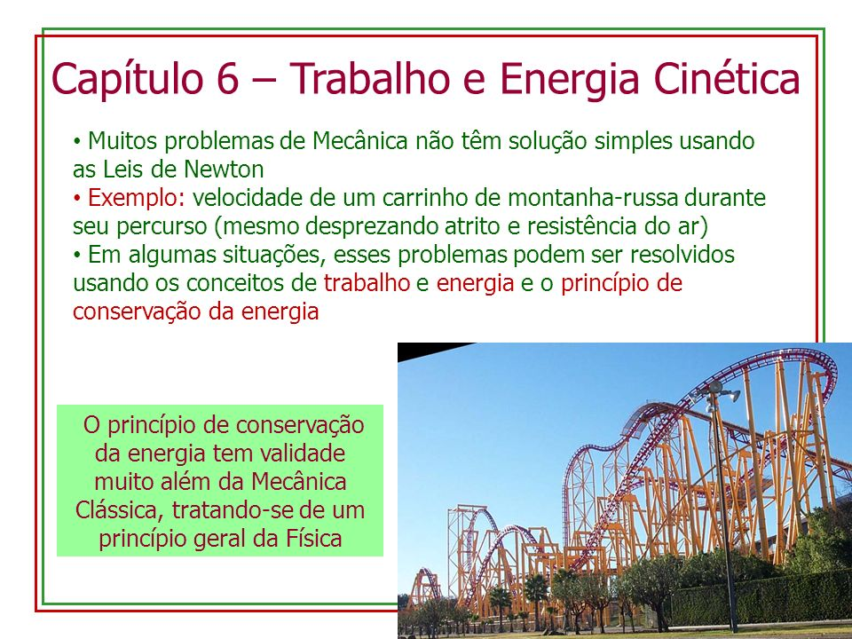 Capítulo 6 – Trabalho e Energia Cinética