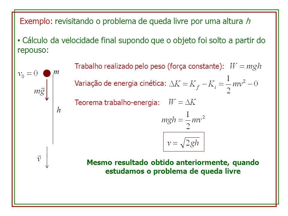 Exemplo: revisitando o problema de queda livre por uma altura h