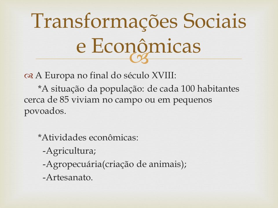 Transformações Sociais e Econômicas