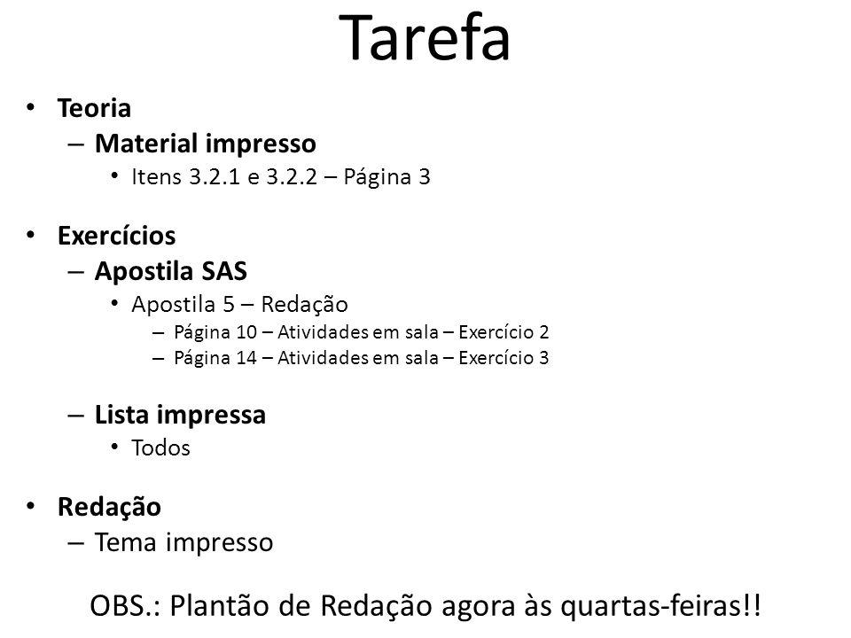 OBS.: Plantão de Redação agora às quartas-feiras!!