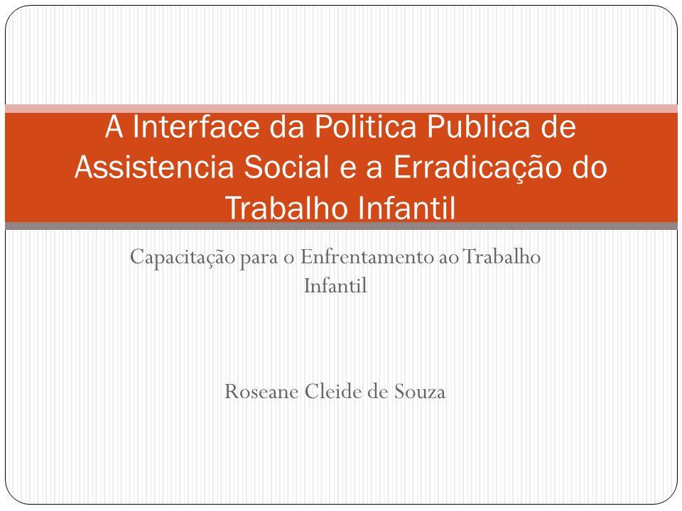 A Interface da Politica Publica de Assistencia Social e a Erradicação do Trabalho Infantil
