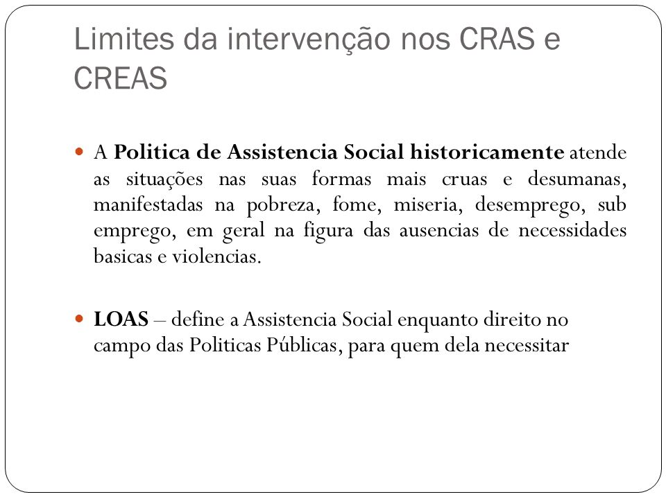 Limites da intervenção nos CRAS e CREAS
