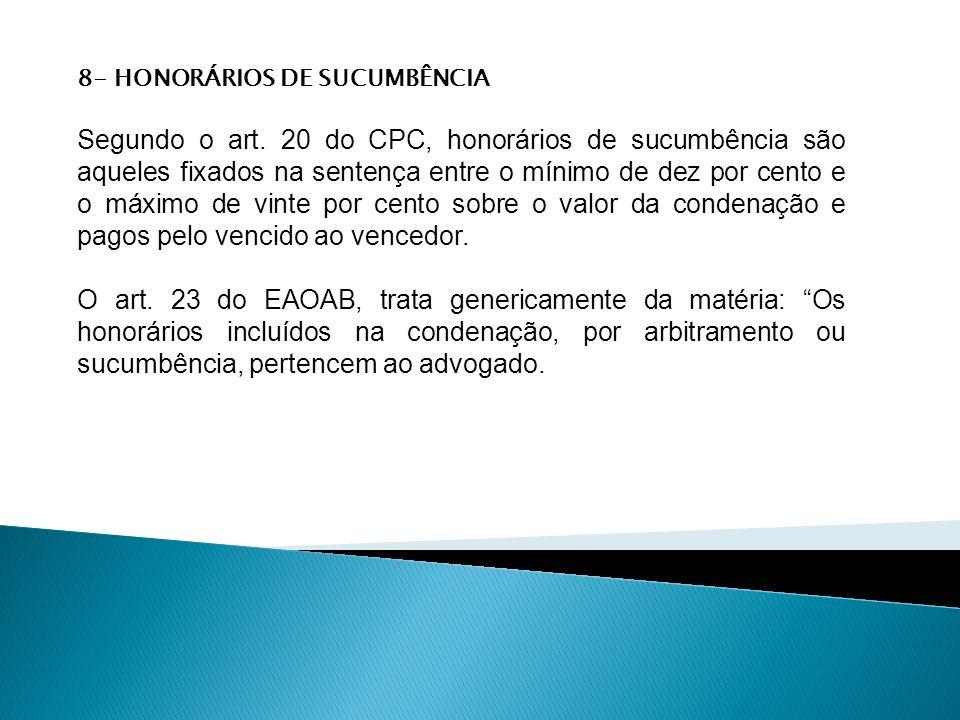 8- HONORÁRIOS DE SUCUMBÊNCIA