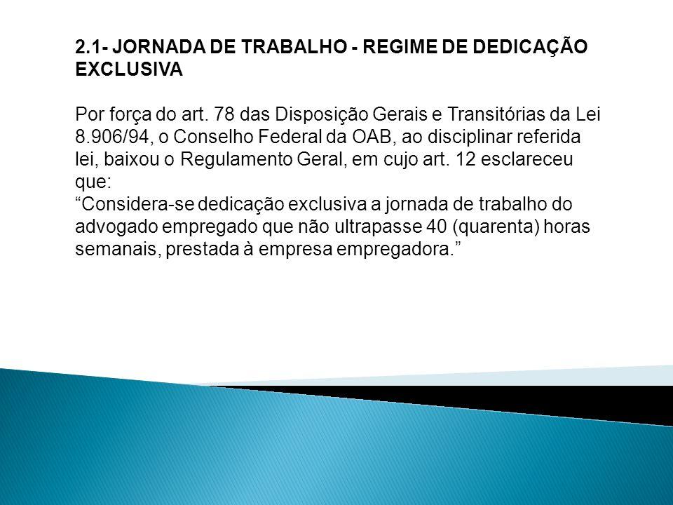 2.1- JORNADA DE TRABALHO - REGIME DE DEDICAÇÃO EXCLUSIVA