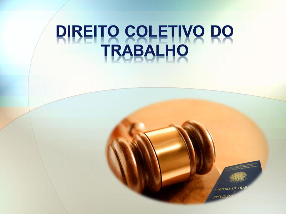 DIREITO COLETIVO DO TRABALHO