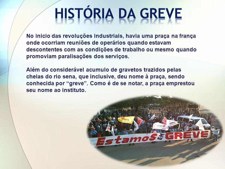HISTÓRIA DA GREVE
