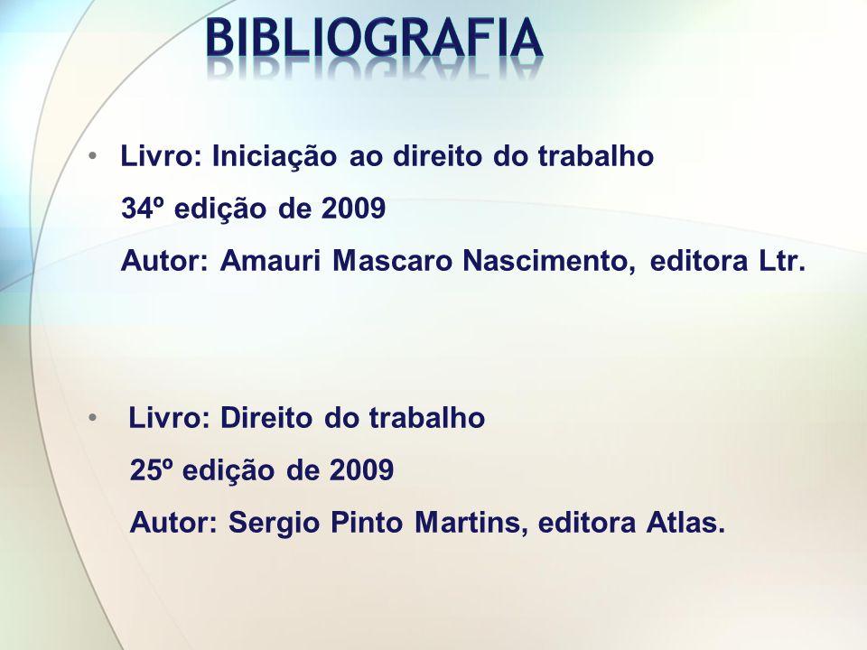 Bibliografia Livro: Iniciação ao direito do trabalho