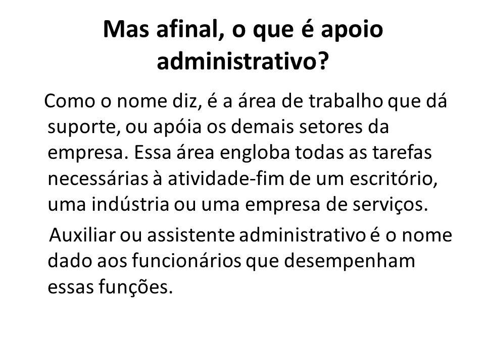 Mas afinal, o que é apoio administrativo