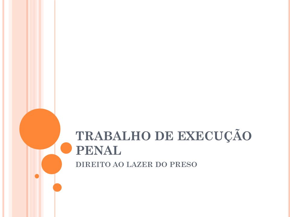 TRABALHO DE EXECUÇÃO PENAL