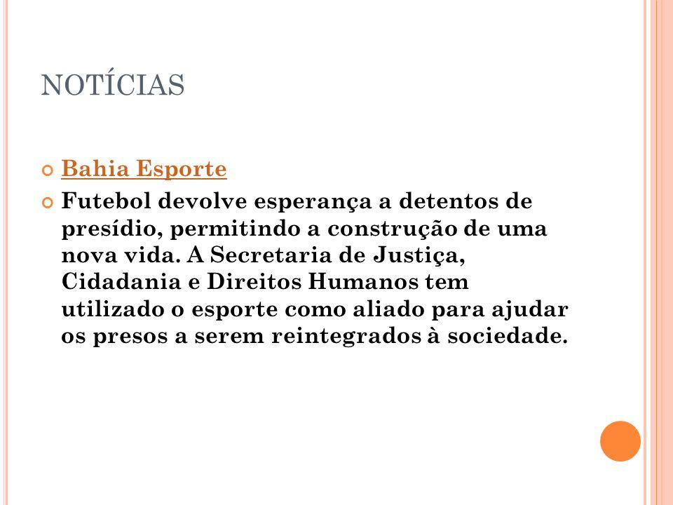NOTÍCIAS Bahia Esporte