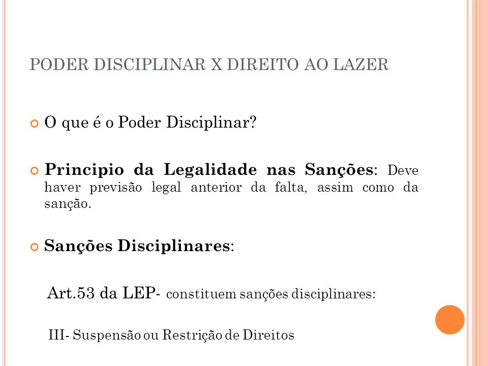 PODER DISCIPLINAR X DIREITO AO LAZER