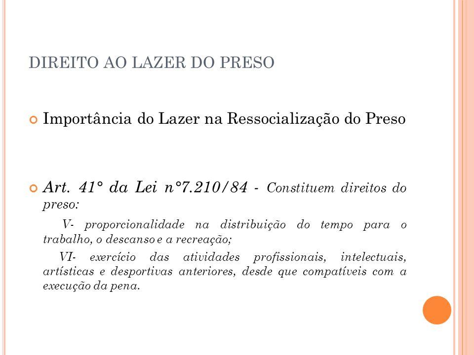 DIREITO AO LAZER DO PRESO