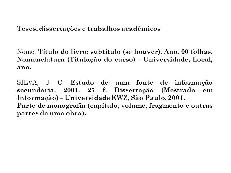 Teses, dissertações e trabalhos acadêmicos