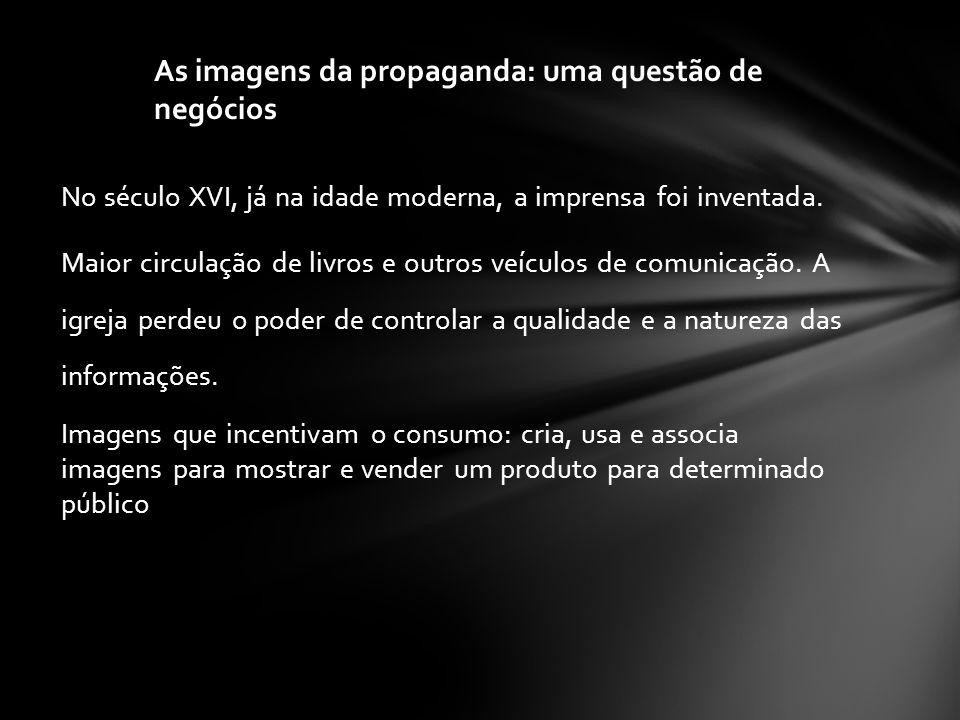 As imagens da propaganda: uma questão de negócios