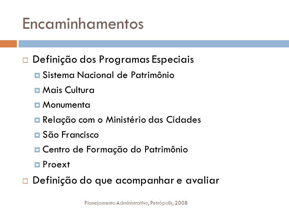Encaminhamentos Definição dos Programas Especiais