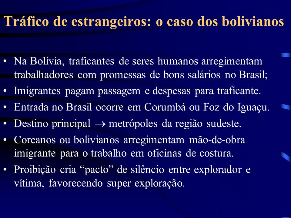Tráfico de estrangeiros: o caso dos bolivianos
