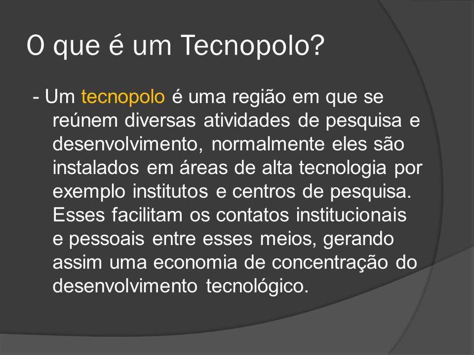 O que é um Tecnopolo