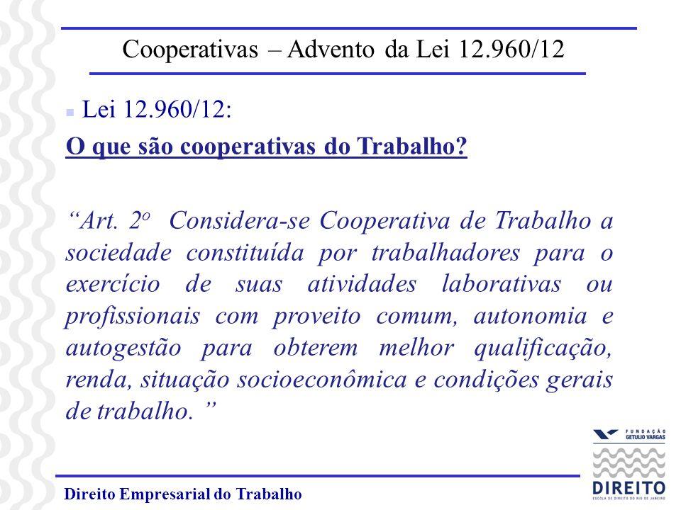 Cooperativas – Advento da Lei 12.960/12