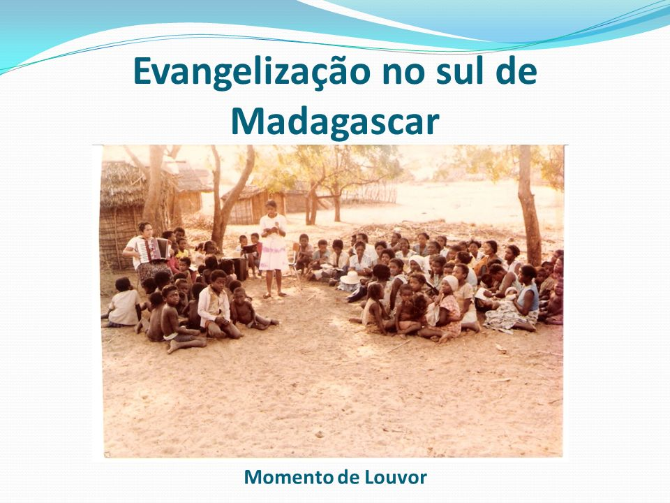 Evangelização no sul de Madagascar