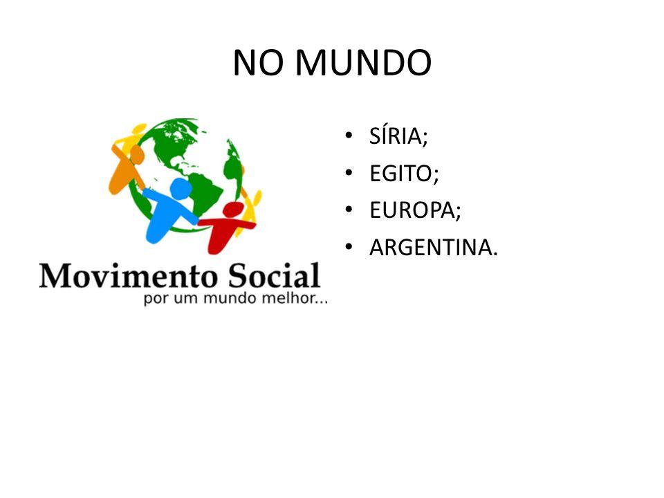 NO MUNDO SÍRIA; EGITO; EUROPA; ARGENTINA.