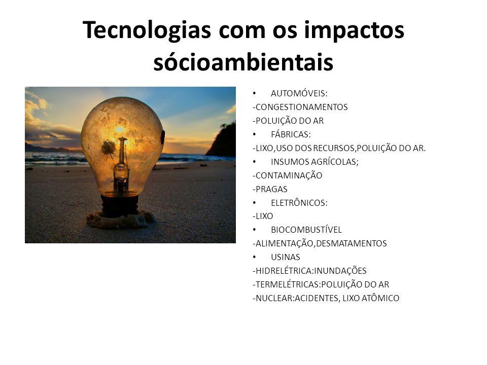 Tecnologias com os impactos sócioambientais
