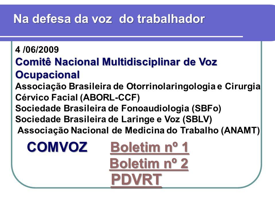 PDVRT COMVOZ Boletim nº 1 Boletim nº 2 Na defesa da voz do trabalhador