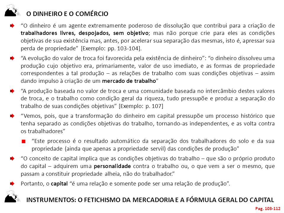instrumentos: o fetichismo da mercadoria e a fórmula geral do capital