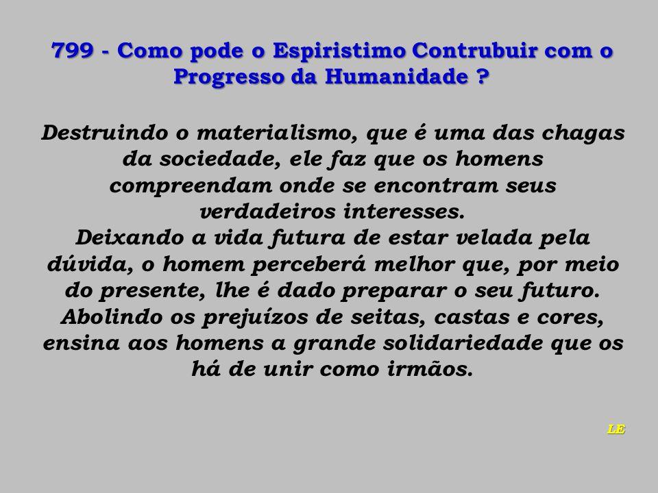 799 - Como pode o Espiristimo Contrubuir com o Progresso da Humanidade