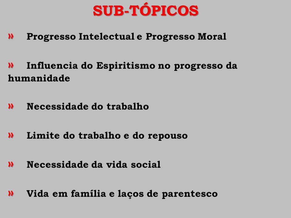 » Progresso Intelectual e Progresso Moral