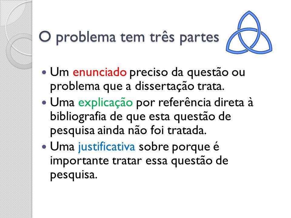 O problema tem três partes
