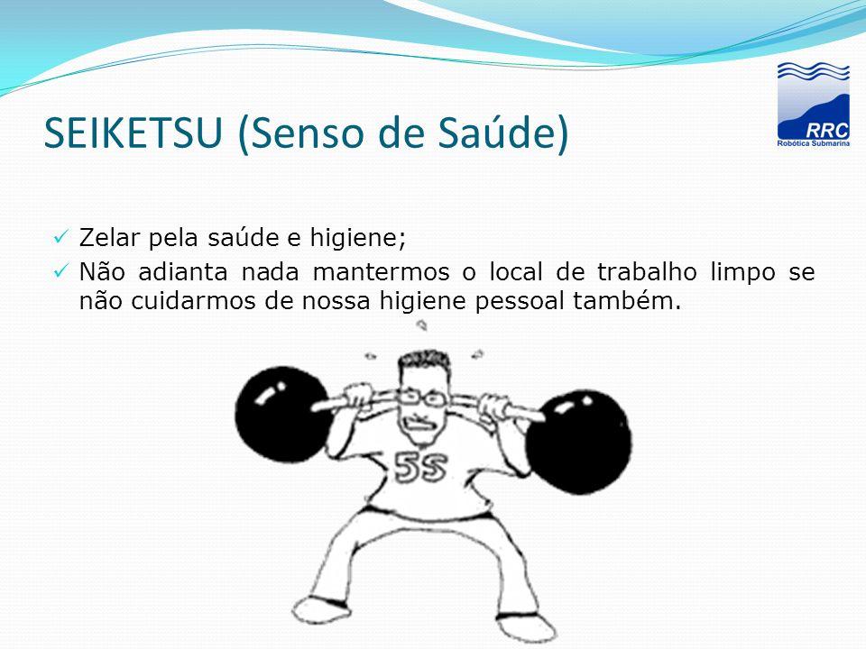 SEIKETSU (Senso de Saúde)