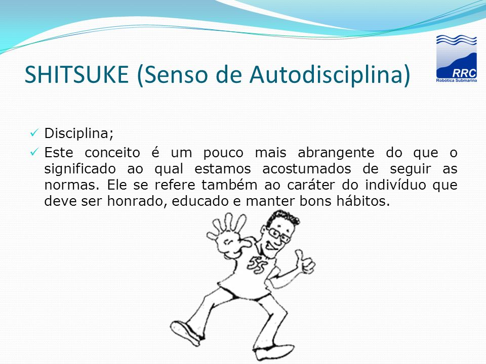 SHITSUKE (Senso de Autodisciplina)