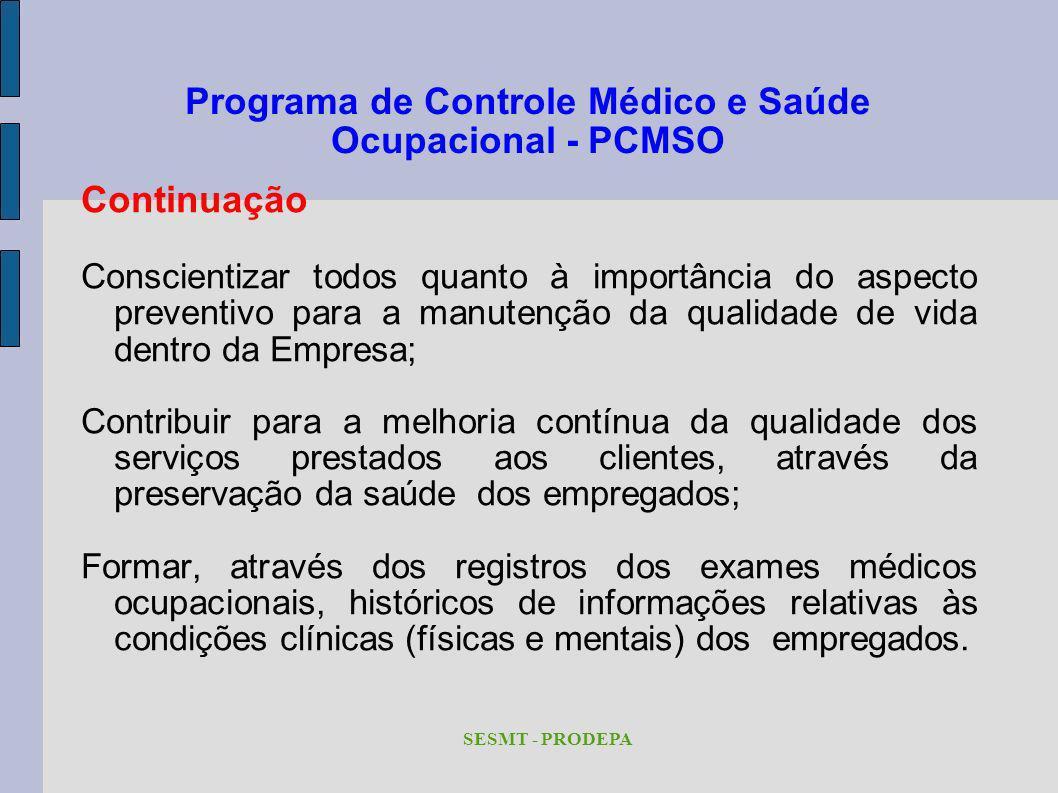 Programa de Controle Médico e Saúde Ocupacional - PCMSO