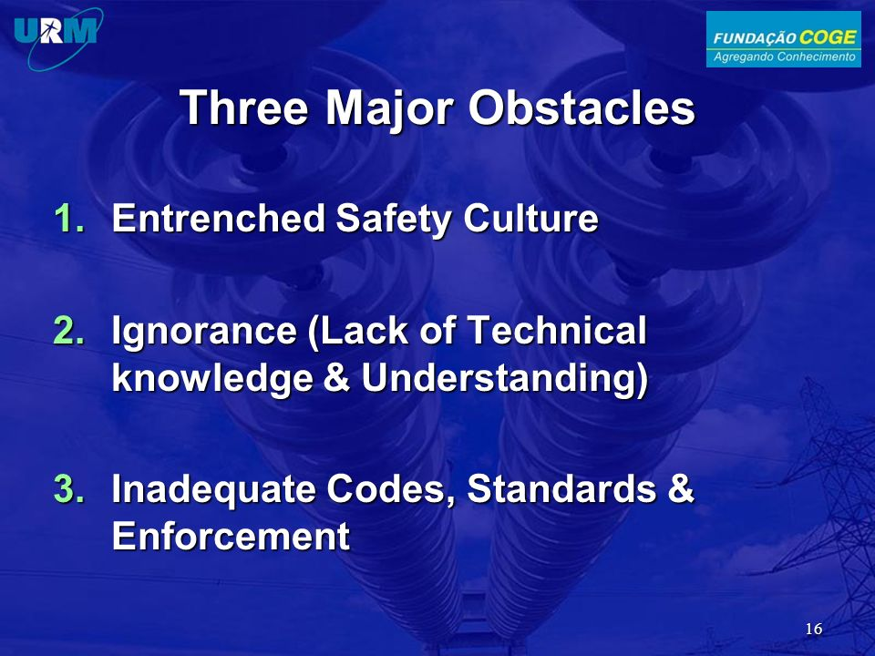 Three Major Obstacles Entrenched Safety Culture