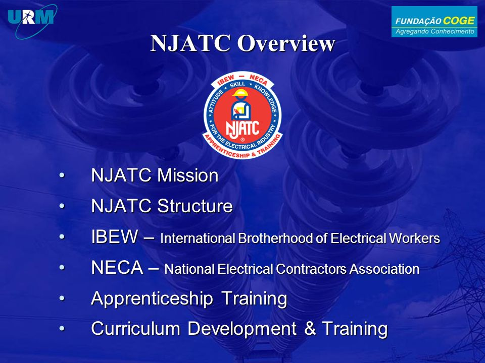 NJATC Overview NJATC Mission NJATC Structure