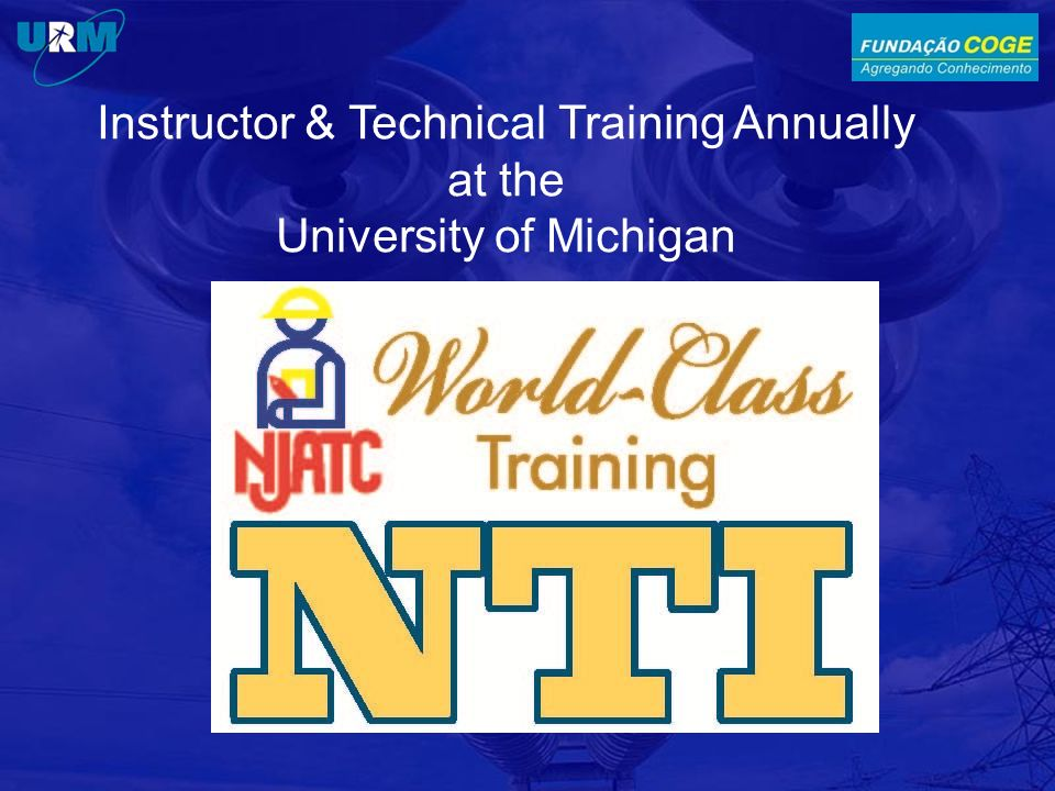 Instructor & Technical Training Annually at the University of Michigan