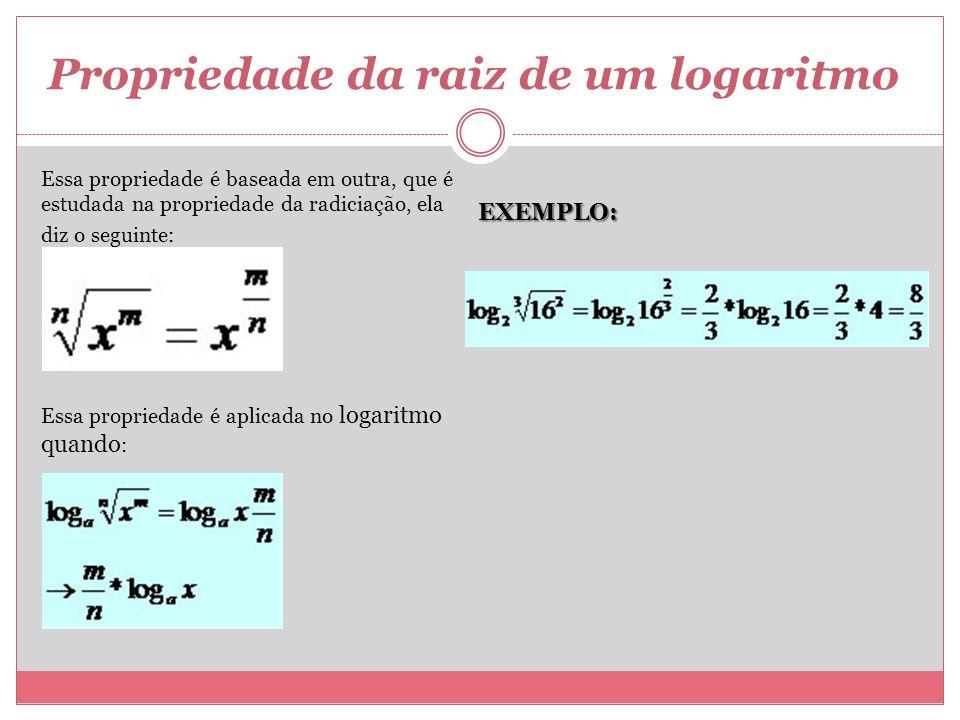 Propriedade da raiz de um logaritmo