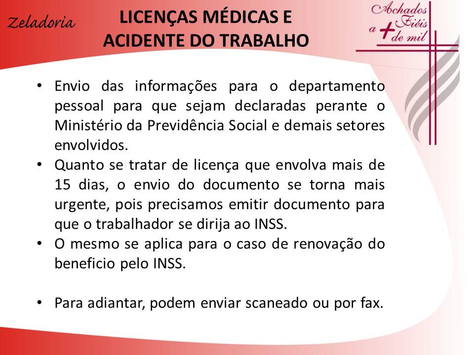 LICENÇAS MÉDICAS E ACIDENTE DO TRABALHO